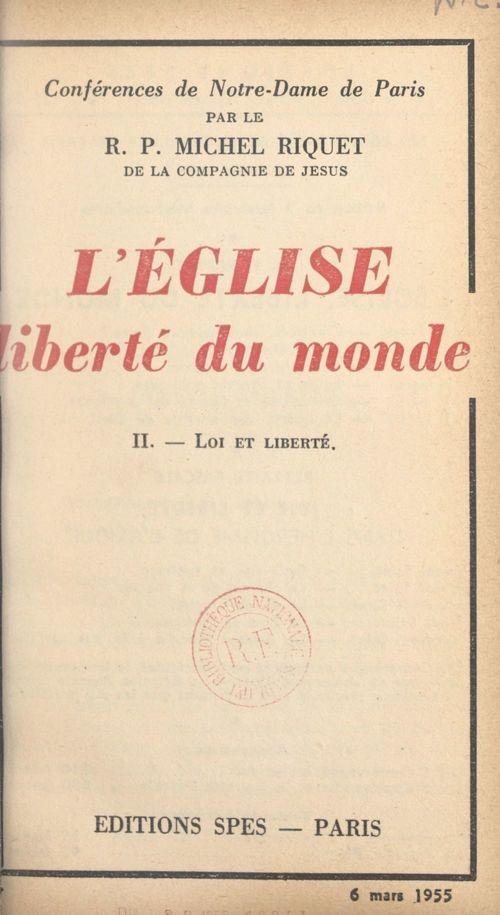 L'Église, liberté du monde (2). Loi et liberté