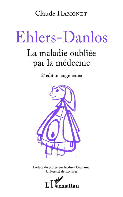 Ehlers Danlos ; la maladie oubliée par la médecine