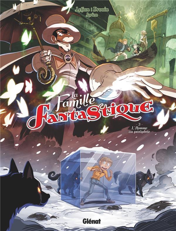 La famille fantastique T.3 ; l'homme au parapluie
