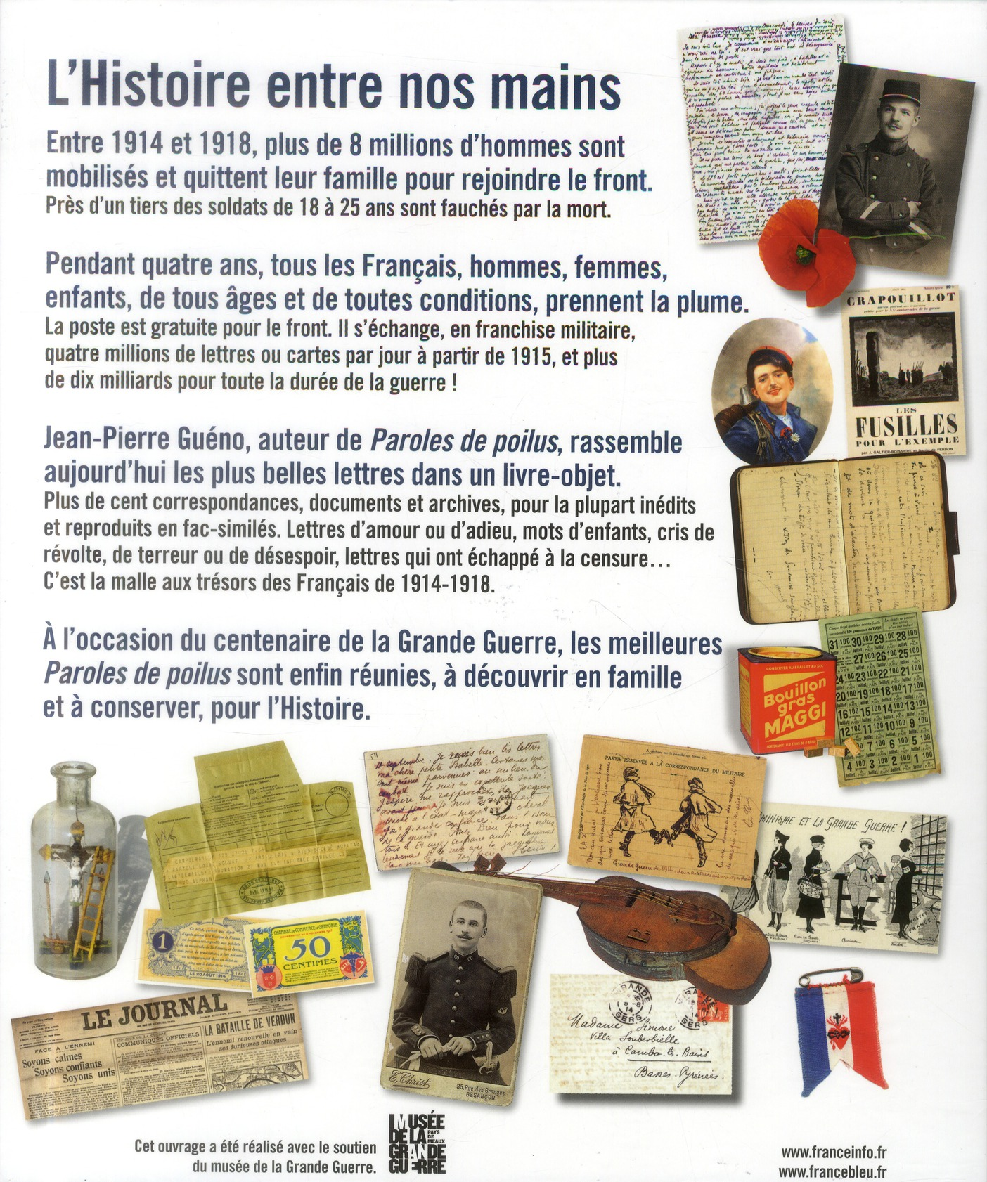 Les poilus ; lettres et témoignages des Français dans la Grande Guerre (1914-1918)
