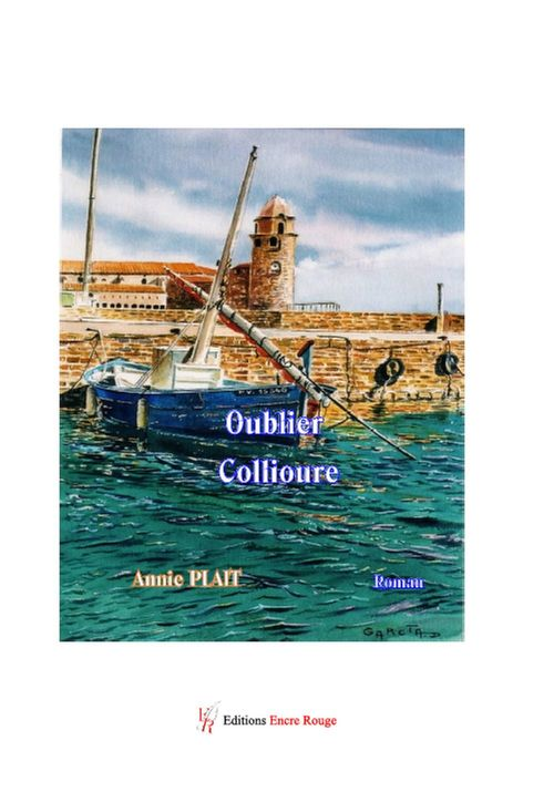 Oublier Collioure