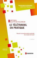 Le télétravail en pratique  - Billette De Villemeu - Matthieu Billette de Villemeur
