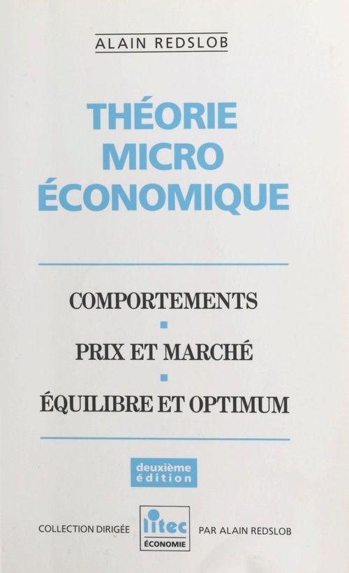 Théorie microéconomique : comportements, prix et marché, équilibre et optimum