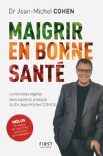 Vente Livre Numérique : Maigrir en bonne santé - le nouveau régime du Dr Jean-Michel Cohen  - Jean-Michel COHEN