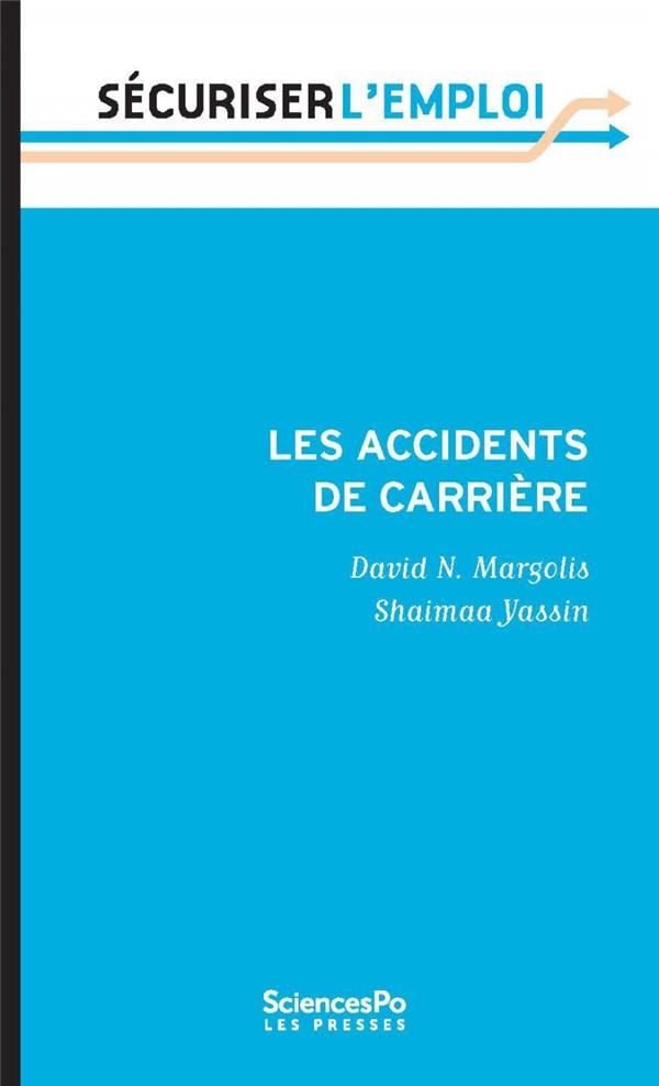 Les accidents de carrière