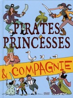 Couverture de Pirates, princesses et compagnie