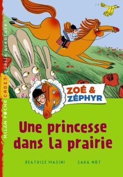 Zoé & Zéphyr t.2 ; une princesse dans la prairie