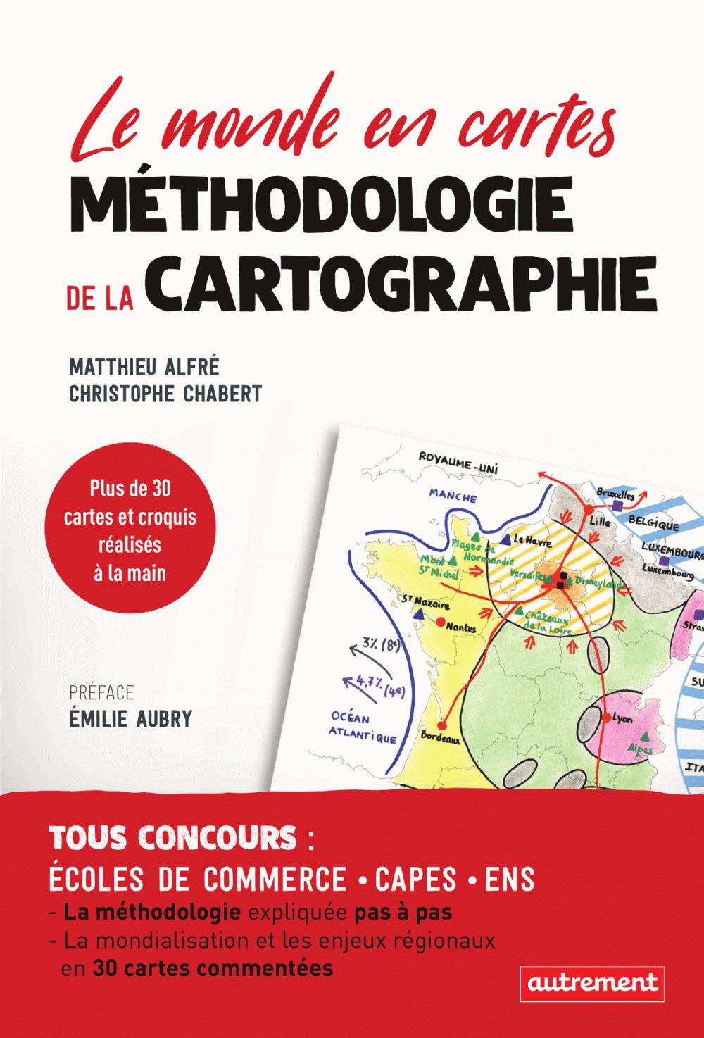 Méthodologie de la cartographie ; le monde en cartes