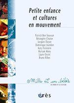Vente EBooks : Petite enfance et cultures en mouvement - 1001 bb n°47  - Patrick Ben Soussan - Jacques DAYAN - Berangere CHATON
