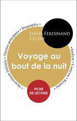 Vente Livre Numérique : Étude intégrale : Voyage au bout de la nuit (fiche de lecture, analyse et résumé)  - Louis-ferdinand Céline