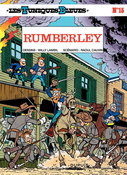 Les Tuniques Bleues - Tome 15 - RUMBERLEY  - Raoul Cauvin  - Willy Lambil