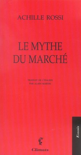 Le mythe du marche