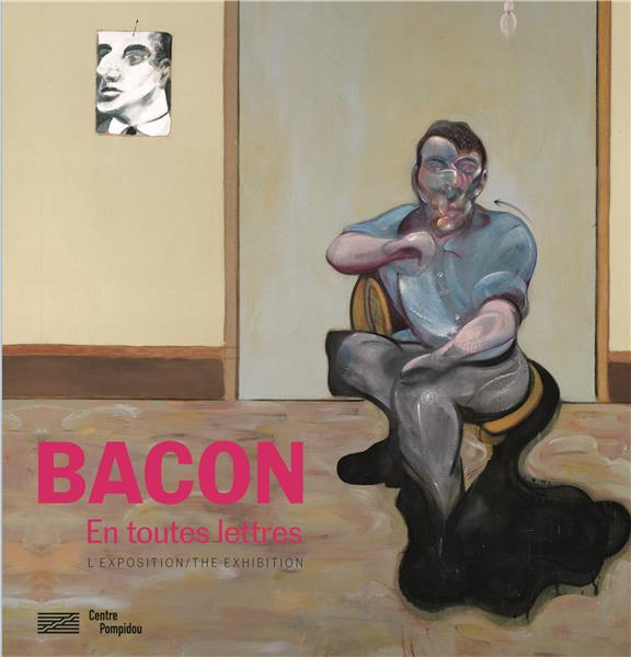 SOUS LA DIRECTION OT - BACON EN TOUTES LETTRES - ALBUM DE L'EXPOSITION