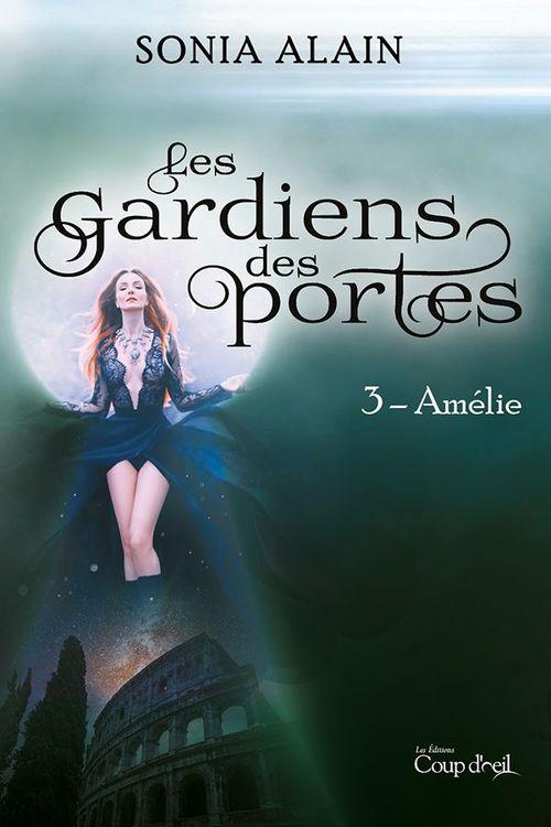 Les gardiens des portes - Amélie