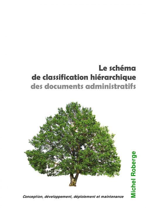 Le schéma de classification hiérarchique des documents administratifs