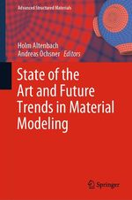 State of the Art and Future Trends in Material Modeling  - Holm Altenbach - Andreas Ochsner