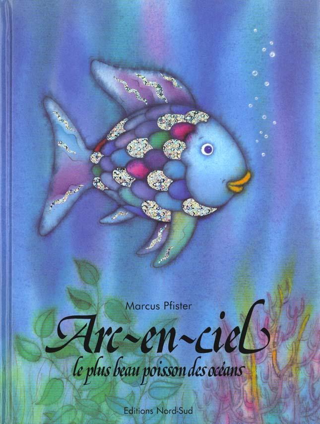 Arc-En-Ciel, Le Plus Beau Poisson Des Oceans