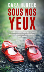 Vente EBooks : Sous nos yeux  - Cara Hunter
