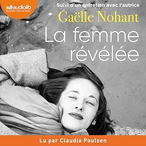 Vente AudioBook : La Femme révélée  - Gaëlle Nohant