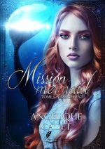 Mission Mermaid - Tome 1  - Cadet Angelique