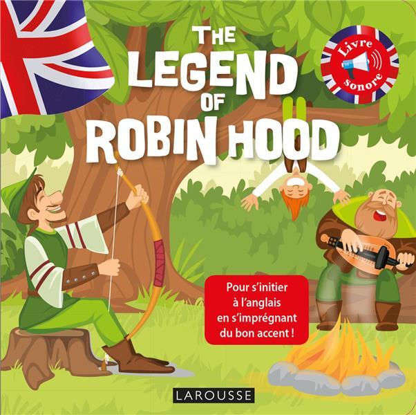 The legend of Robin Hood