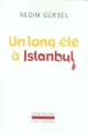 UN LONG ETE A ISTANBUL