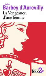 Vente Livre Numérique : La vengeance d'une femme. Dessous de cartes d'une partie de whist  - Jules Barbey d'Aurevilly