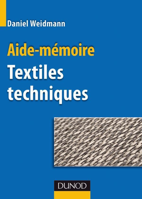 Aide-Memoire Des Textiles Techniques