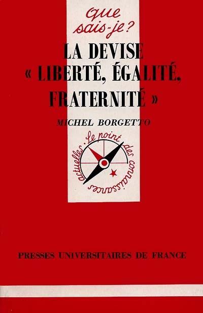 La devise liberte, egalite, fraternite qsj 3196