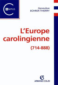 L'Europe carolingienne, 714-888