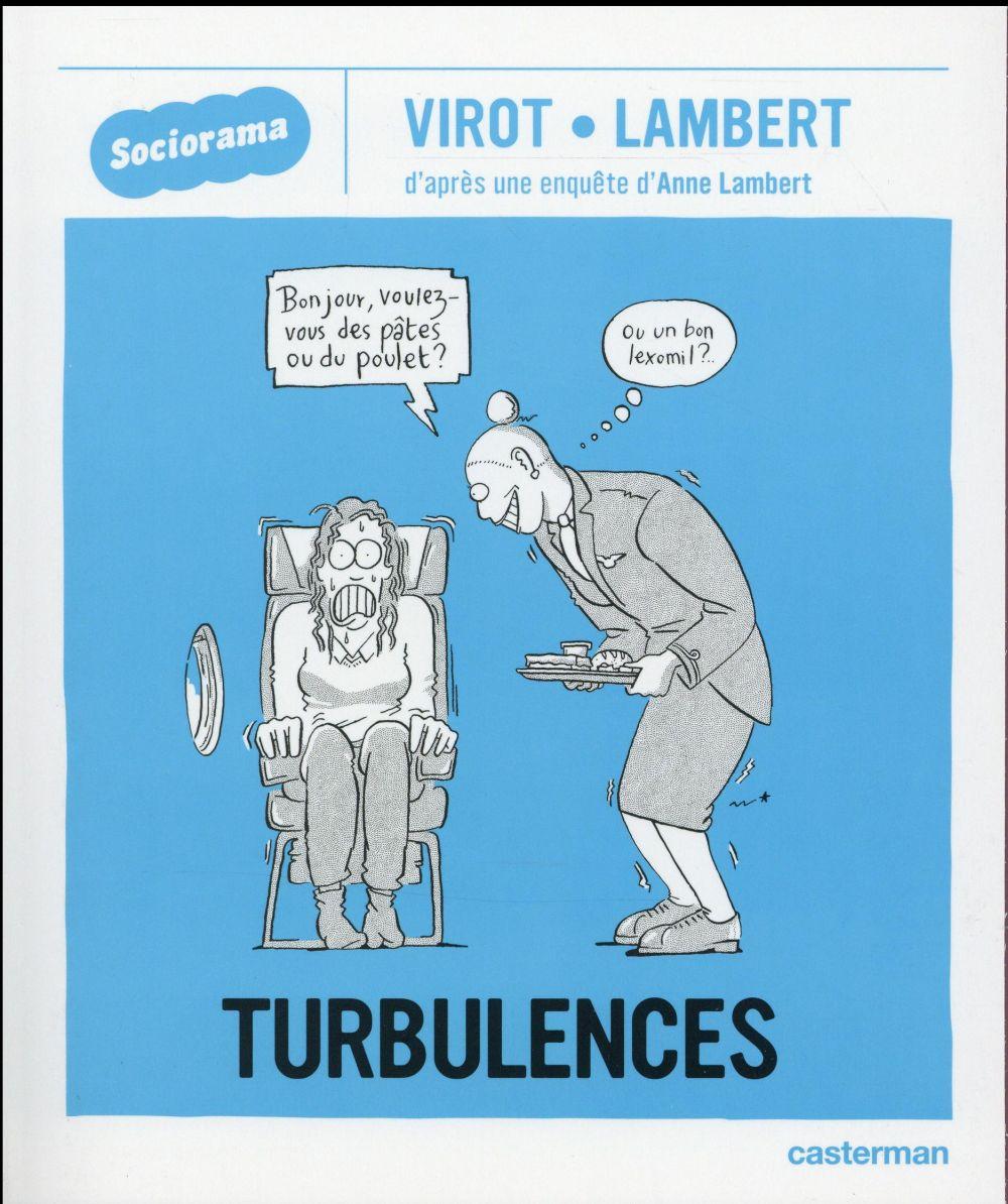 Sociorama ; turbulences