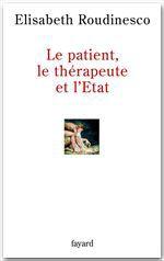 Le patient, le thérapeute et l'Etat