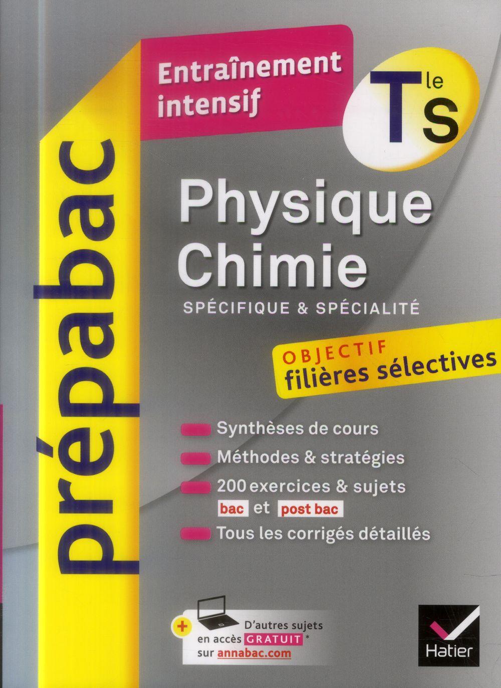 PREPABAC ENTRAINEMENT INTENSIF ; physique-chimie ; enseignement spécifique et de spécialité ; terminale S
