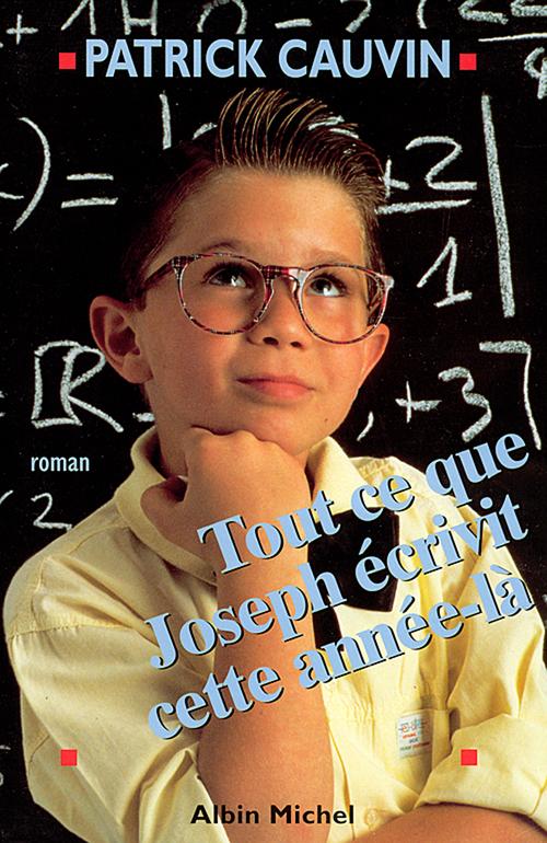 Tout ce que Joseph écrivit cette année-là