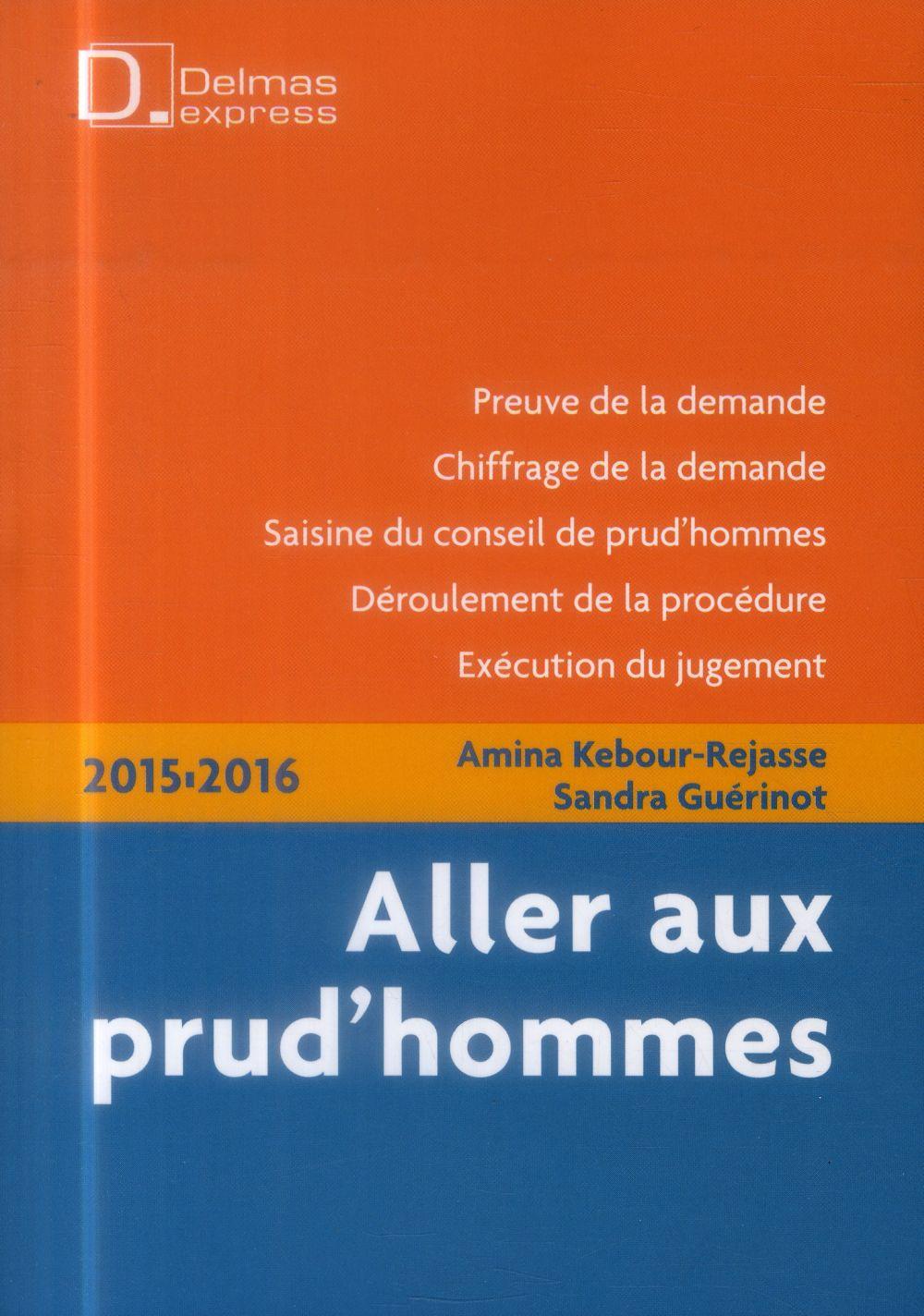 Aller aux prud'hommes 2015/2016 (3e édition)