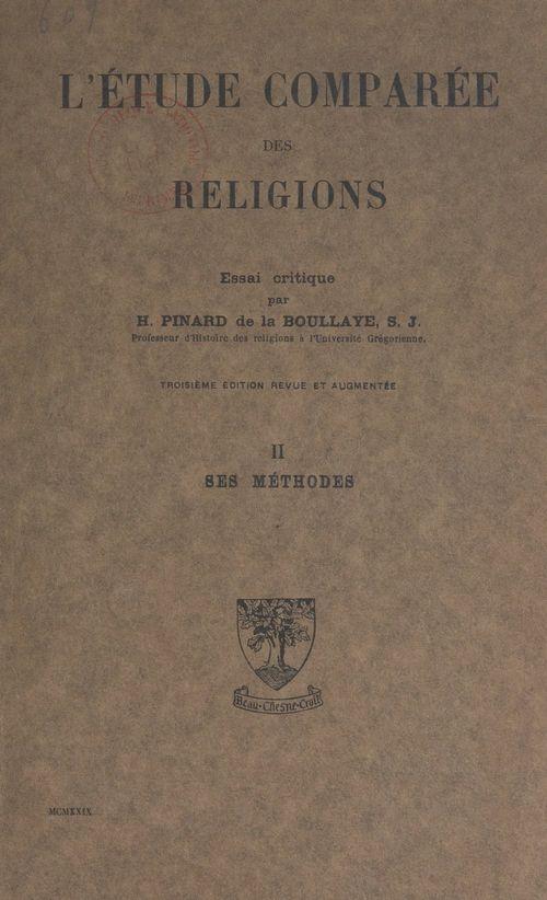 L'étude comparée des religions, essai critique (2). Ses méthodes