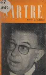 Jean-Paul Sartre  - René Marill Albérès
