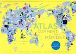 Couverture de Atlas - Comment Va Le Monde ?