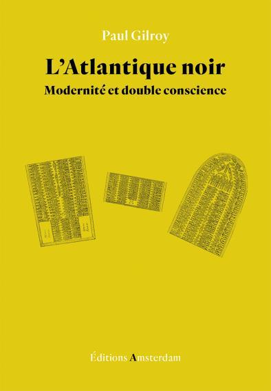 L'Atlantique noir ; modernité et double conscience
