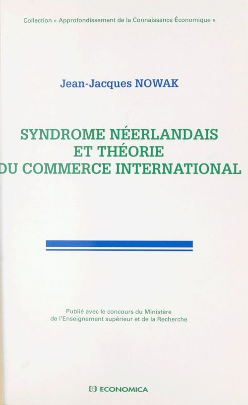 Syndrome neerlandais et theorie du commerce international