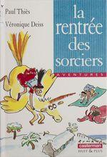 Vente Livre Numérique : La Rentrée des sorciers  - Paul Thiès - Thies/Deiss Paul/Ver