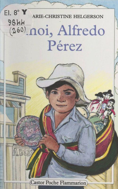 Moi, Alfredo Pérez