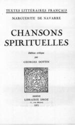 Chansons spirituelles  - Marguerite de Navarre