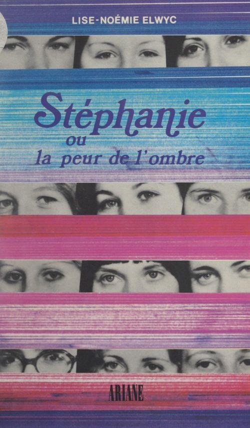 Stéphanie  - Lise-Noémie Elwyc