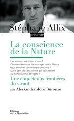 Vente EBooks : La conscience de la Nature. Une enquête à la frontière du vivant  - Alessandra Moro Buronzo - Stéphane Allix