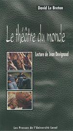 Vente EBooks : Theatre du monde: lectures de Jean Duvignon  - David LE BRETON