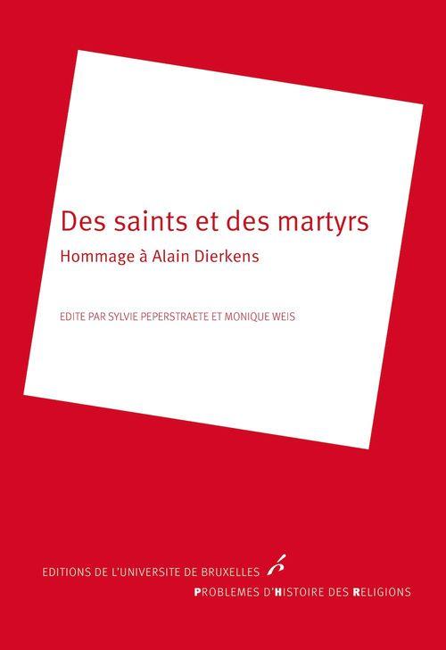Vente Livre Numérique : Des saints et des martyrs  - N.C.  - Monique Weis  - Sylvie Pepertraete