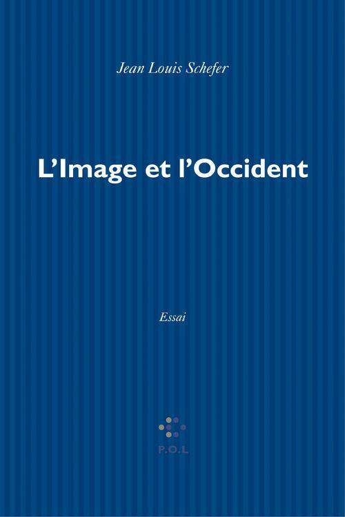 L'image et l'occident ; pour une histoire de l'idée d'image en Europe latine