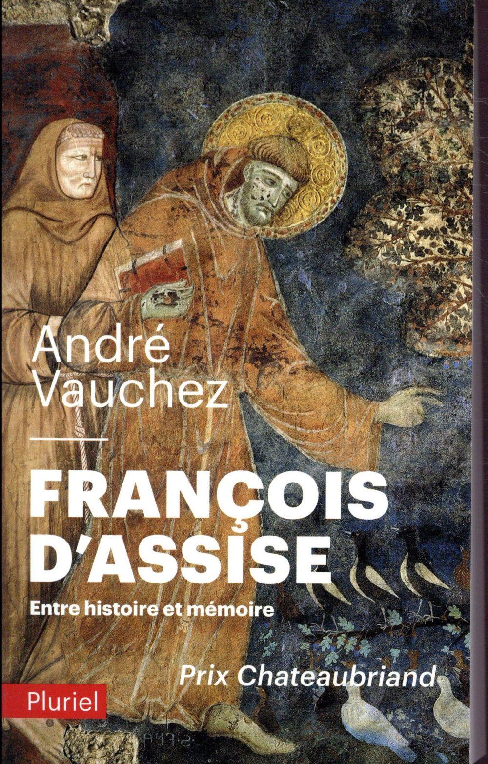 François d'Assise ; entre histoire et mémoire