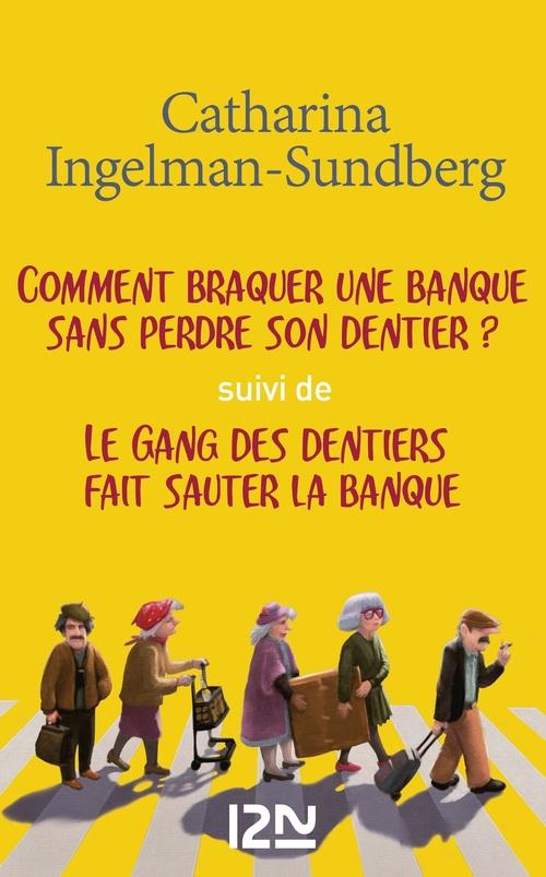 Pack Ingelman : Le gang des dentiers - Tome 1 & 2